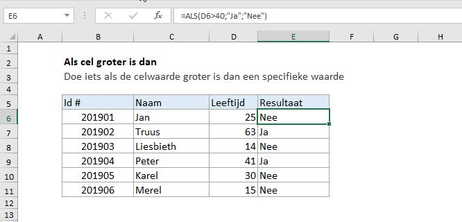 Excel formule: Als cel groter is dan